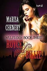 Royce and Billie (Wulf's Den Book 3)