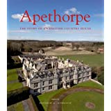 Apethorpe: The Story of an English Country House