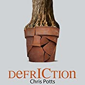 DefrICtion: Unleashing Your Enterprise to Create Value from Change: FruITion, Book 3 | Chris Potts