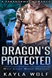 Dragon's Protected: A Paranormal Romance (West Coast Water Dragons Book 6)