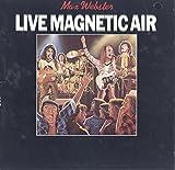 Max Webster: Live Magnetic Air LP VG+/VG++ Canada Anthem ANR 1 1019