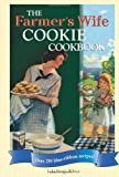 img - for The Farmer's Wife Cookie Cookbook: Over 250 blue-ribbon recipes! book / textbook / text book