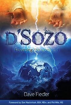 d'Sozo: Reversing the worst evil