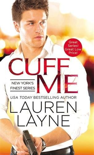 Cuff Me (New York's Finest)