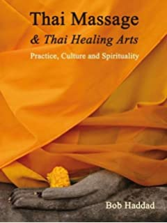 Traditional thai yoga the postures and healing practices of ruesri thai massage thai healing arts practice culture and spirituality fandeluxe Image collections