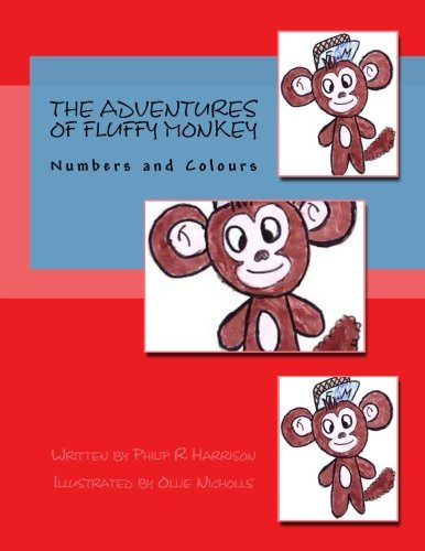Download The Adventures Of Fluffy Monkey: Numbers and Colours pdf epub