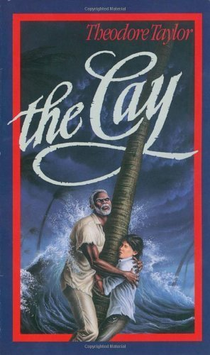 The Cay by Taylor, Theodore Reprint edition [MassMarket(2003)]
