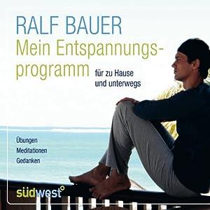 Mein Entspannungsprogramm Hörbuch