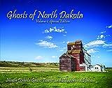 Ghosts of North Dakota, Volume 1, Special Edition