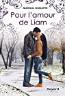 Pour l'amour de Liam par Ouellette