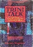 Trini Talk, Rhona Baptiste, 9768133015