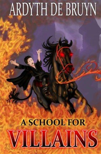 Read Online A School for Villains (Dark Lord Academy) ebook
