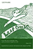 Leap over Walls, Lee Waire, 0595358616