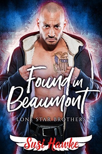 Found in Beaumont (Lone Star Brothers Book 1) (English Edition)