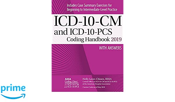 Icd 10 cm and icd 10 pcs coding handbook with answers 2019 rev ed icd 10 cm and icd 10 pcs coding handbook with answers 2019 rev ed 9781556484377 medicine health science books amazon fandeluxe Gallery