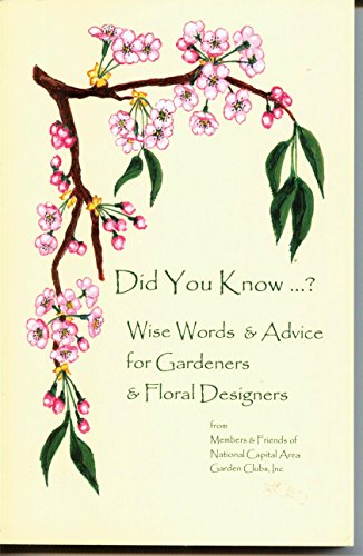 Did You Know...? Wise Words & Advice for Gardeners & Floral ()