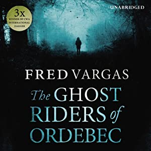 The Ghost Riders of Ordebec Hörbuch