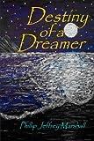 Destiny of a Dreamer