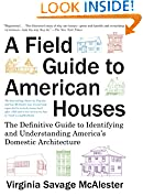 #6: A Field Guide to American Houses (Revised): The Definitive Guide to Identifying and Understanding America's Domestic Architecture