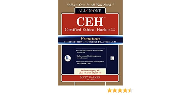 Amazon ceh certified ethical hacker all in one exam guide amazon ceh certified ethical hacker all in one exam guide premium third edition with online practice labs access code ebook matt walker kindle store fandeluxe Choice Image