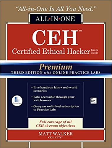 Amazon ceh certified ethical hacker all in one exam guide ceh certified ethical hacker all in one exam guide premium third edition with online practice labs access code 3rd edition kindle edition by matt walker fandeluxe Choice Image