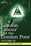 London Labour and the London Poor, Henry Mayhew, 1605207381
