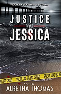 Justice For Jessica by Alretha Thomas ebook deal