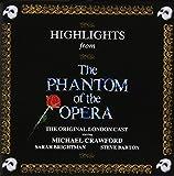 The Phantom of the Opera: Highlights