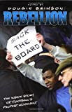 img - for Rebellion: The Growth of Football's Protest Movement book / textbook / text book