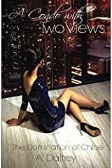 A Condo With Two Views: The Domination of Chloe by Al Daltrey (2015-01-03) Mass Market Paperback