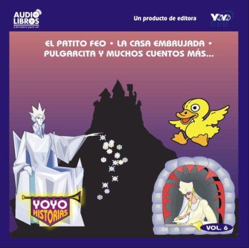 el patito feo la casa embrujada pulgarcita y muchos cuentos mas (Spanish Edition)