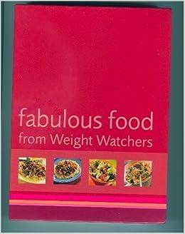 Fabulous food from Weight Watchers by John Adams and Linda Juleff (Box set, 2002)