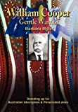 William Cooper, Gentle Warrior, Barbara Miller, 1477155953