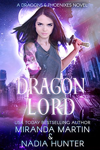Dragon Lord (Dragons & Phoenixes Book 1)