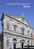 The Church of San Luigi Dei Francesi, Rome, Bello, Mario Dal and Valdrini, Patrick, 3795468612