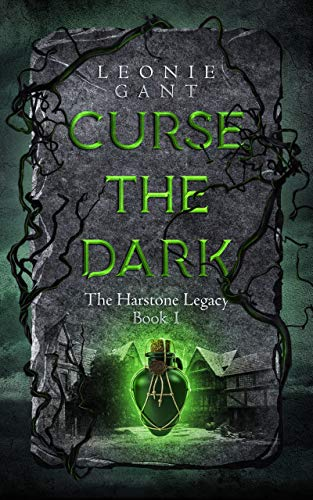 Curse the Dark: The Harstone Legacy Book 1