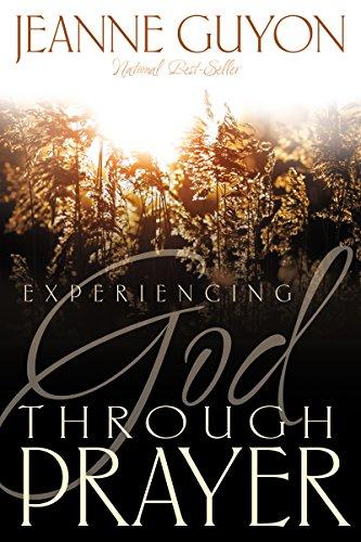 Experiencing God Through Prayer