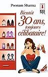 Bientôt 30 ans, toujours célibataire ! par Sharma