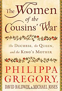 The Women Of The Cousins War The Book By Philippa Gregory border=