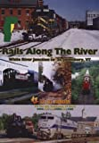 Rails Along The River: White River Junction to St. Johnsbury, Vermont
