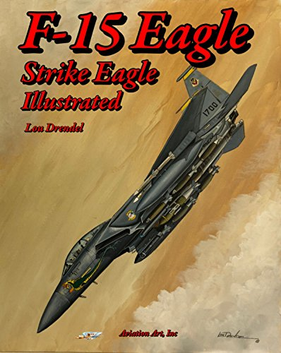 Eagle F15 Boeing - F-15 Eagle Strike Eagle Illustrated
