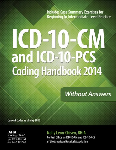 ICD-10-CM and ICD-10-PCS Coding Handbook, 2014 ed., without Answers
