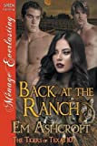 Back at the Ranch [The Tigers of Texas 10] (Siren Publishing Menage Everlasting)