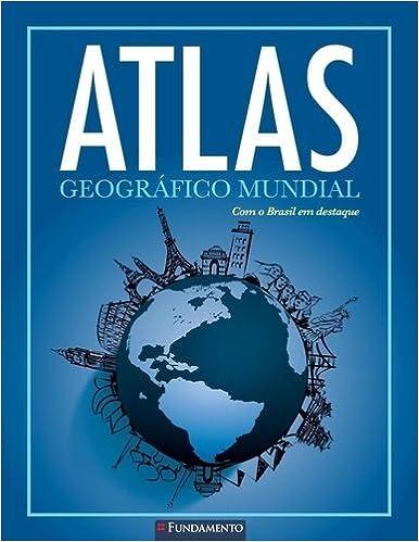 acdba8dc298 Atlas Geográfico Mundial - 9788539507818 - Livros na Amazon Brasil
