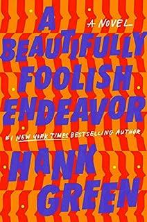 Book Cover: A Beautifully Foolish Endeavor: A Novel