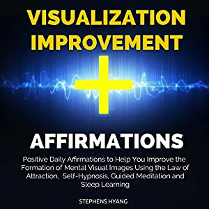 Visualization Improvement Affirmations Audiobook