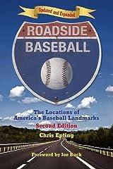 Roadside Baseball: The Locations of America's Baseball Landmarks Paperback
