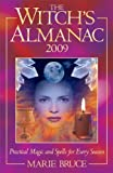 The Witch's Almanac 2009, Marie Bruce, 057203458X