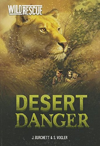 Read Online Desert Danger (Wild Rescue) pdf epub