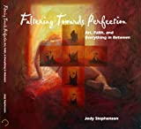 Faltering Towards Perfection, Jody Stephenson, 097989980X
